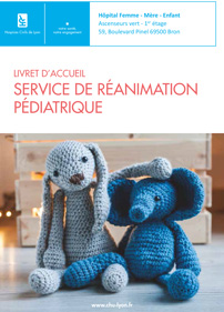 Livret d'accueil du service de réanimation pédiatrique de l'HFME
